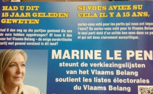 Le soutien appuyé de Marine Le Pen au Vlaams Belang, parti francophobe (!), raciste et néofasciste belge qui commémore toujours des nazis.